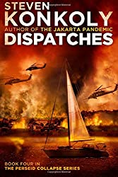 Dispatches (The Perseid Collapse Series) (Volume 4)