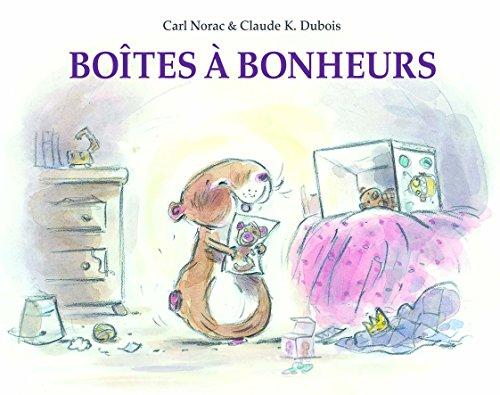Boites a Bonheurs par Dubois Claude K / Norac Carl