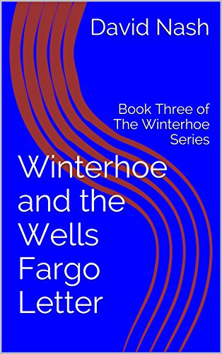 winterhoe-and-the-wells-fargo-letter-book-three-of-the-winterhoe-series