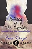 Bulldog vs The Crusher (Viva, San Antonio! Book 1) by Doris Rangel