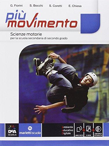 Pi movimento. Vol. unico. Per le Scuole superiori. Con e-book. Con espansione online