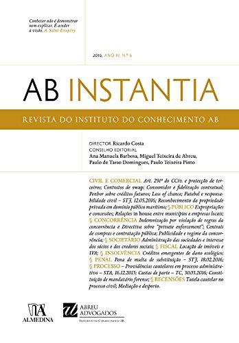 AB Instantia - 2016, Ano IV, n.º 6, Anual (Portuguese Edition) por Instituto do Conhecimento da Abreu Advogados