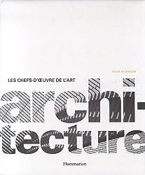 Architecture : Les chefs-d'oeuvre de l'Art