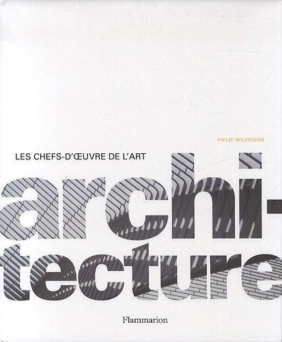 Architecture : Les chefs-d'oeuvre de l'Art par Collectif