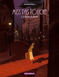 Miss Pas Touche, Tome 1 : La Vierge du bordel