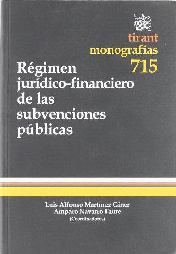 Régimen jurídico-financiero de las subvenciones públicas
