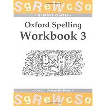 Oxford Spelling Workbooks : Workbook 3