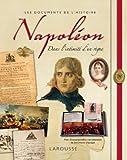 Napoléon - Dans l'intimité d'un règne