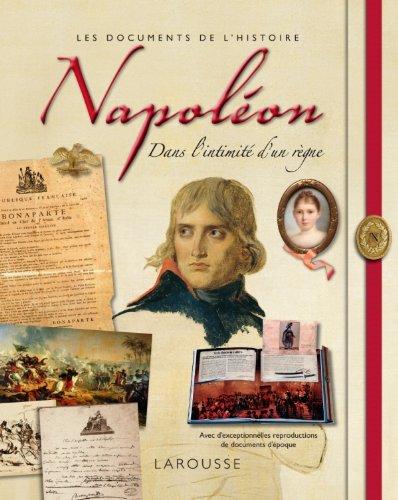 Napoléon - Dans l'intimité d'un règne par Dimitri Casali