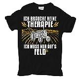 Männer und Herren T-Shirt Keine Therapie ich muss nur aufs FELD