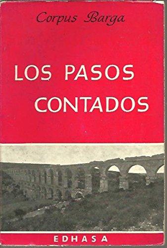 Preisvergleich Produktbild LOS PASOS CONTADOS. UNA VIDA ESPAÑOLA A CABALLO EN DOS SIGLOS (1887 - 1957). I. MI FAMILIA. EL MUNDO DE MI INFANCIA.
