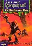 Gänsehaut / Die Monster vom Fluss