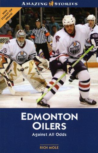 Edmonton Oilers (Amazing Stories) por Rich Mole