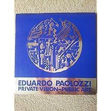 Private Vision, Public Art (Catalogue)