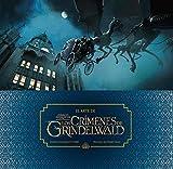 El arte de Animales Fantásticos: Los crímenes de Grindelwald (HARPERCOLLINS)