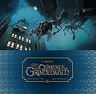 El arte de Animales Fantásticos: Los crímenes de Grindelwald par Dermot Power