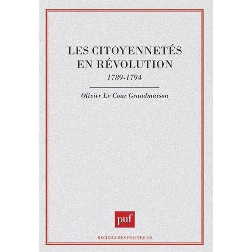 Les Citoyennetés en Révolution, 1789-1794