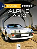 Alpine A310 - 4 & 6 cylindres