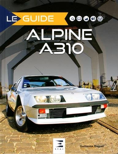 Alpine A310 : 4 & 6 cylindres