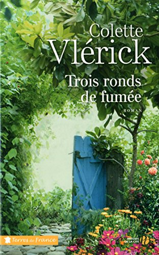 Trois ronds de fumée / Colette Vlérick   Vlérick, Colette. Auteur