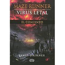 Virus Letal (the Maze Runner) (Maze Runner Trilogy)