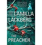 [(The Preacher)] [By (author) Camilla Läckberg] published on (March, 2012)