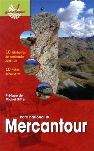 Mercantour. 10 itinraires de randonne dtaills, 10 fiches dcouverte. de Michel Corsini (23 mai 2013) Broch