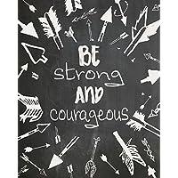 Be Strong & Courageous Art Print - Chalkboard Art Print - Nursery Art - Modern Quote - Contemporary Art - Quote Art Print - Home Decor - Black & White - Modern Art - Wall Hanging PQ587