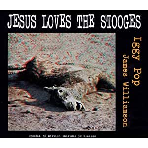 Jesus Loves the Stooges [Import anglais]