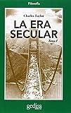 La era secular: Era Secular, La Tomo I: 1 (CLADEMA / Filosofía)