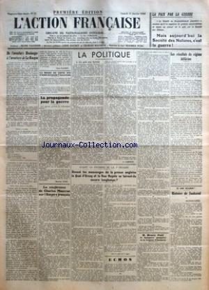 ACTION FRANCAISE (L') [No 363] du 28/12/1936 - FRONT POPULAIRE - LA POPULARITE DE BOULANGER PAR LEON DAUDET - LES INTELLECTUELS SOVIETIQUES CONTRE MOSCOU - LA REVOLUTION CULTE DE LA MORT ! PAR PELLISSON - LE STAVISKEUX LOUIS PROUST PROMU MAGISTRAT - LE SENAT EN A TERMINE AVEC LA DISCUSSION DU PROJET SUR L'ARBITRAGE OBLIGATOIRE - LA POLITIQUE - L'ARBITRAGE OBLIGATOIRE AU SENAT - UN EXAMEN PROBANT PAR G. LARPENT.