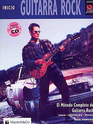 Guitarra Rock Inicio: Beginning Rock Guitar (Spanish Language Edition), Book & CD (Complete Method)