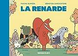 La renarde / Marine Blandin | Blandin, Marine