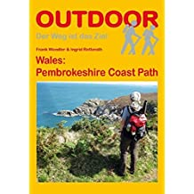 Wales: Pembrokeshire Coast Path (OutdoorHandbuch)