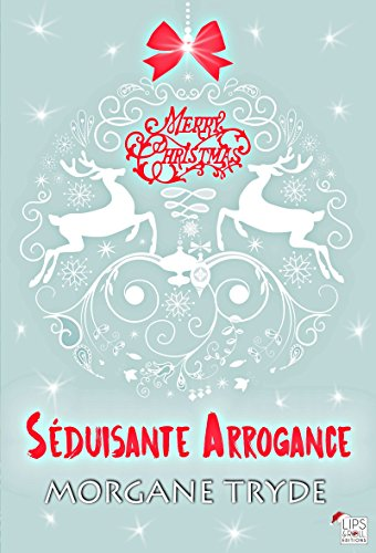 Séduisante Arrogance (French Edition)