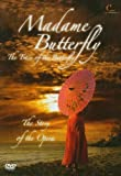 Madame Butterfly - The Trace of the Butterfly: The Story of the Opera