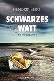 Schwarzes Watt: Ein Fall für Theo Krumme 4 - Ein von Hendrik Berg