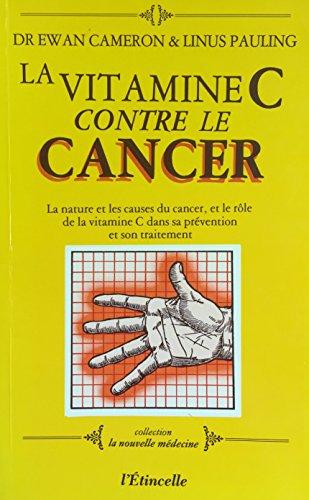 La vitamine C contre le cancer