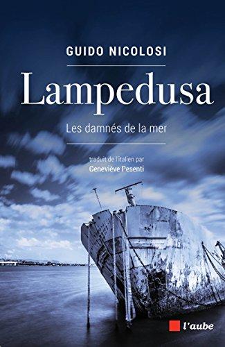 Lampedusa : Les damnés de la mer