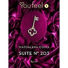 Suite n° 203 (Youfeel): Il pregiudizio è il peccato più grande