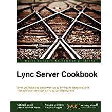 [(Lync Server Cookbook)] [By (author) Fabrizio Volpe ] published on (January, 2015)