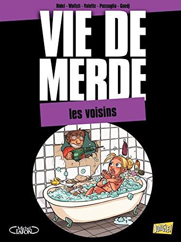 VDM - Tome 20 - Les Voisins par Curd Ridel