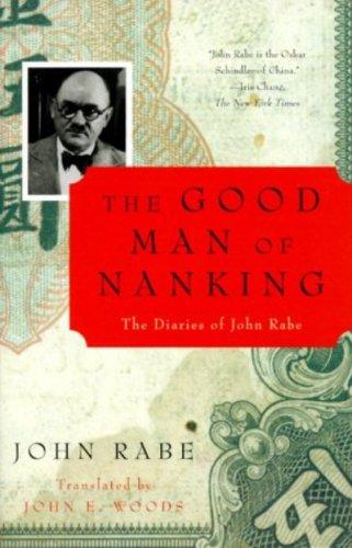 The Good Man of Nanking: The Diaries of John Rabe (English Edition) por John Rabe