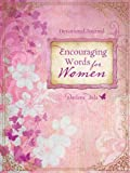 Devotional Journal: Encouraging Words for Women: A Weekly Dose of God's Care and Provision by Darlene Sala (2011-10-01)