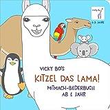 Kitzel das Lama! Mitmach-Bilderbuch ab 1 Jahr - Vicky Bo, Vicky Bos Papp-Bilderbücher für Kinder, Bücher von Vicky Bo