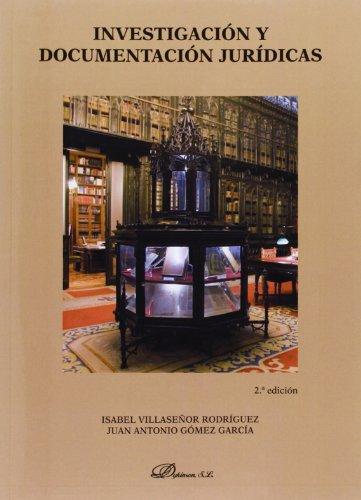 Investigación y documentación jurídica por Juan Antonio Gómez García