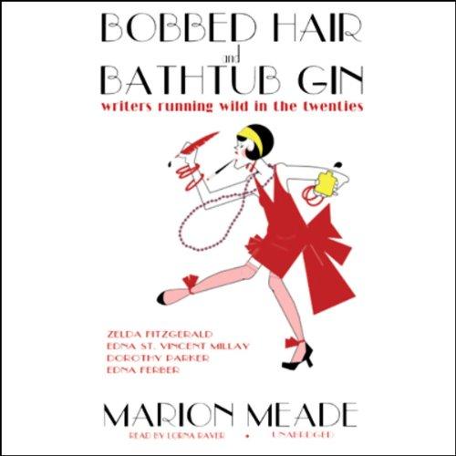 Bobbed Hair and Bathtub Gin  Audiolibri