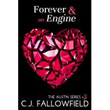Forever & an Engine (The Austin Series Book 3)