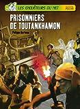 """Afficher """"Les Enquêteurs du Net n° 99 Prisonniers de Toutankhamon"""""""