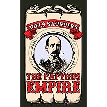 The Papyrus Empire (Empire Saga Book 1)